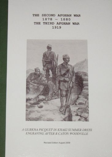 The Second Afghan War 1878-1880, and the Third Afghan War 1919